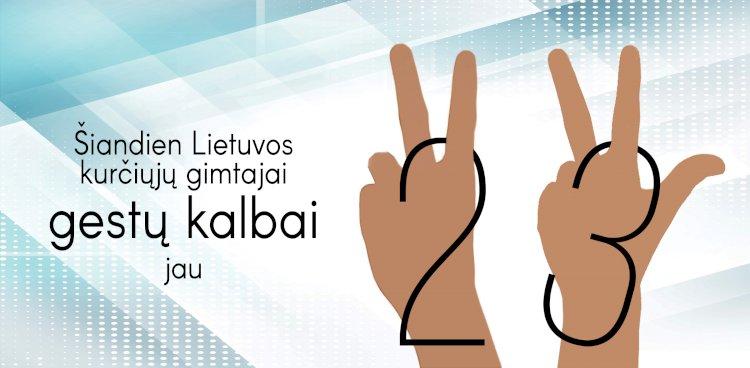 Lietuvių gestų kalbos pripažinimui - 23 metai!