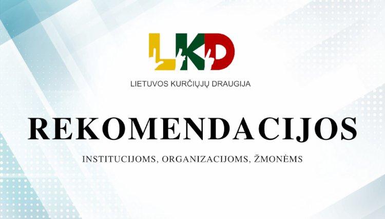 Rekomendacijos: institucijoms, organizacijoms, žmonėms